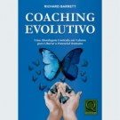 Coaching Evolutivo - por Richard Barrett